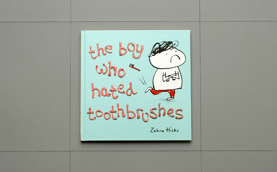 The Boy Who Hated Toothbrushes cover